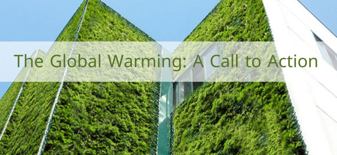 The Global Warming A Call to Action